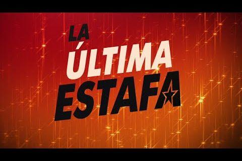 Embedded thumbnail for Hoy - y siempre - toca...¡Cine! La Última Estafa